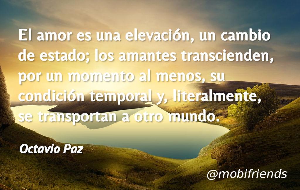 Frases De Amor De Octavio Paz Mobifriends