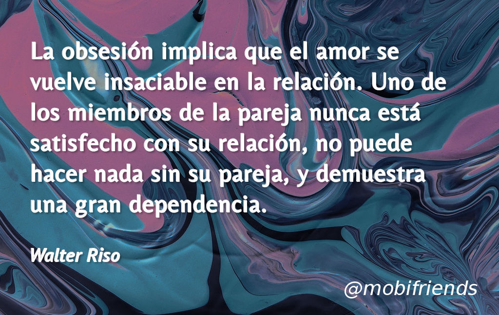 Frases De Amor De Walter Riso Mobifriends