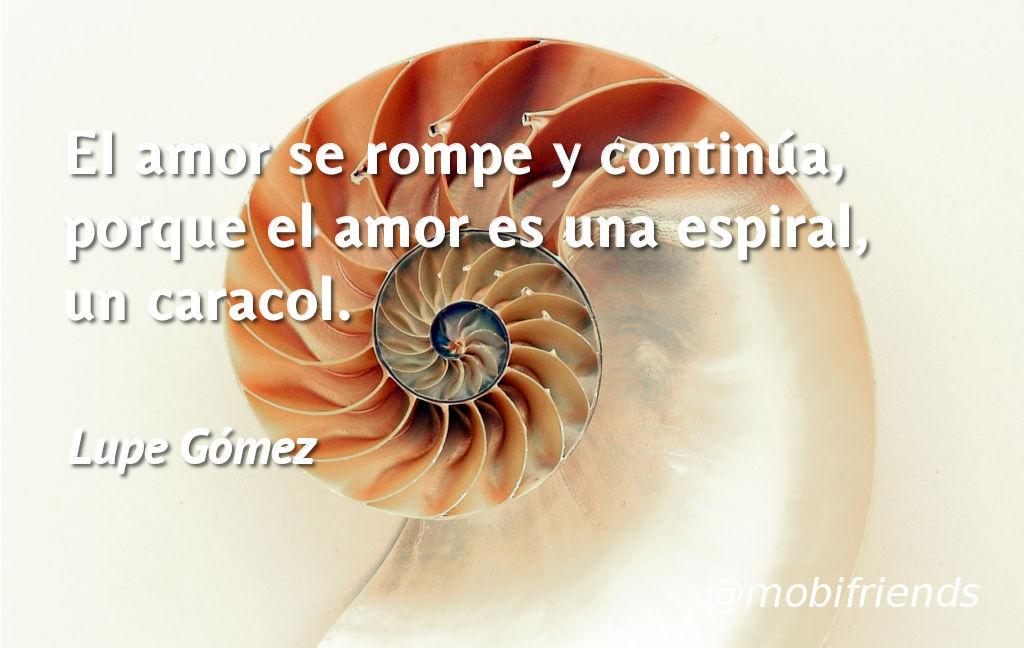 Amor Ruptura Continuidad Espiral Caracol