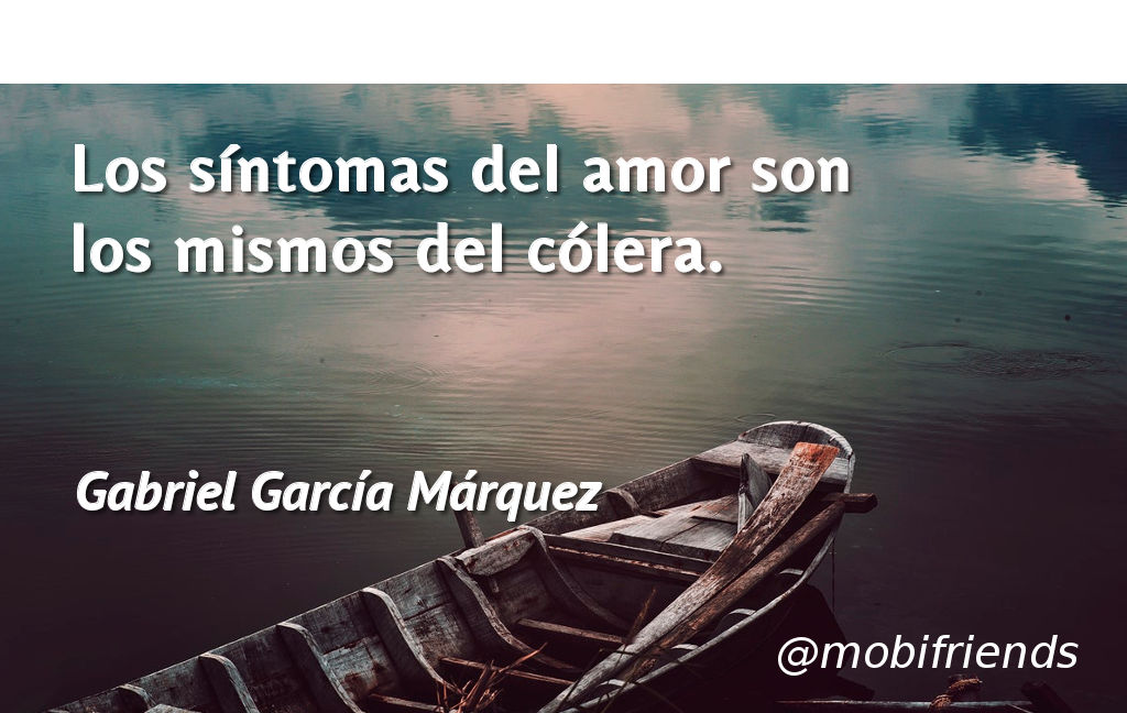 Frases De Amor De Gabriel Garcia Marquez Mobifriends