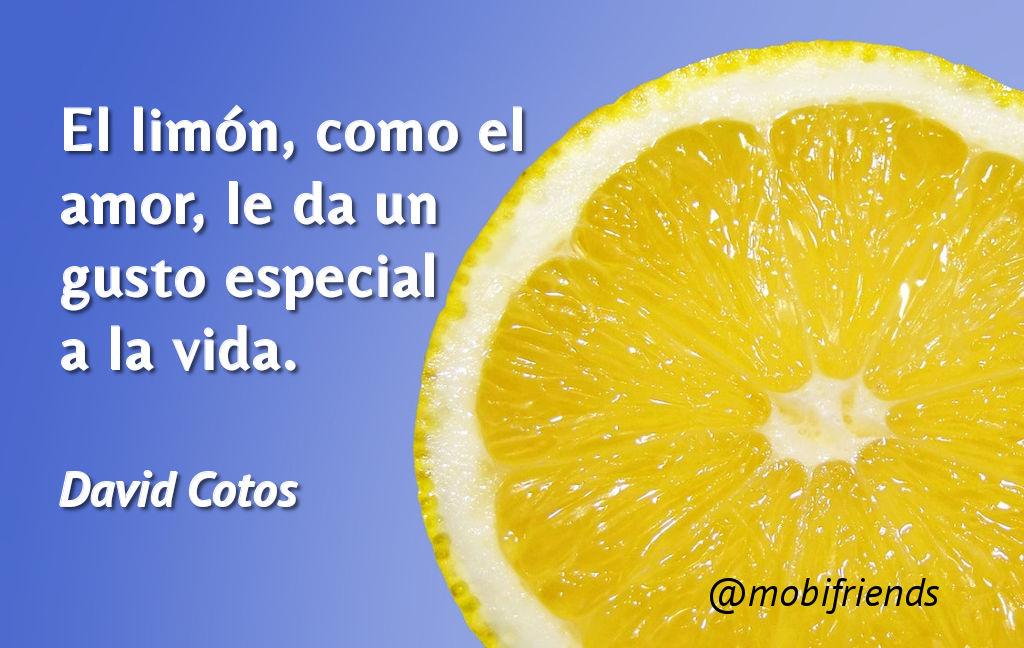 El Limon Como El Amor Le Da Un Gusto Frases De Amor