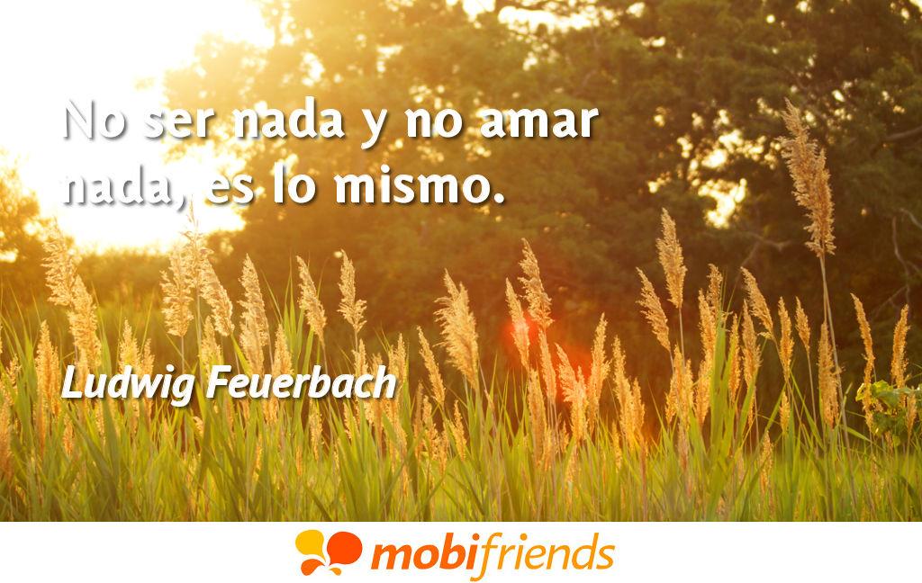 Frases De Amor De Ludwig Feuerbach Mobifriends
