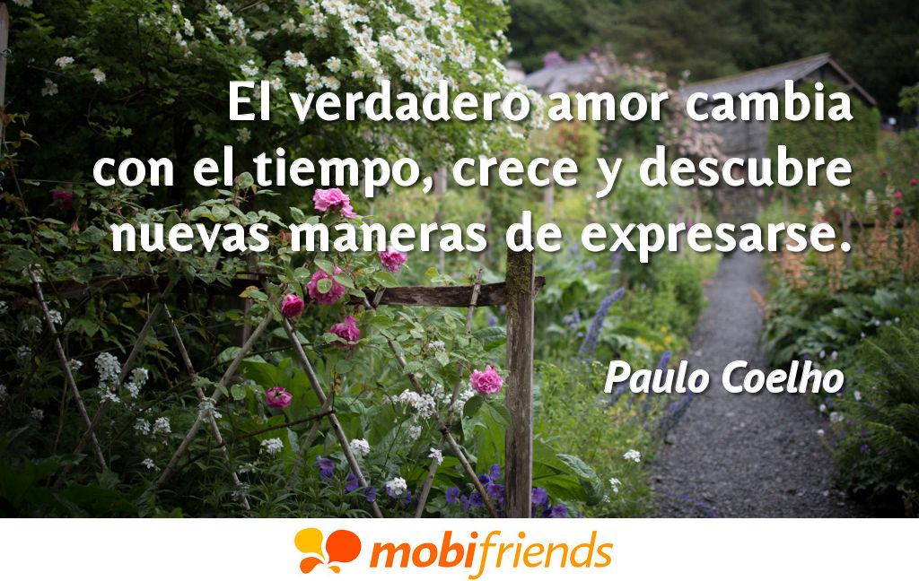El Verdadero Amor Cambia Con El Tiempo Crece Frases De Amor