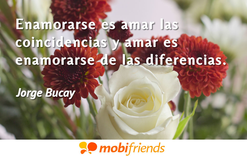 Frases De Amor De Jorge Bucay Mobifriends