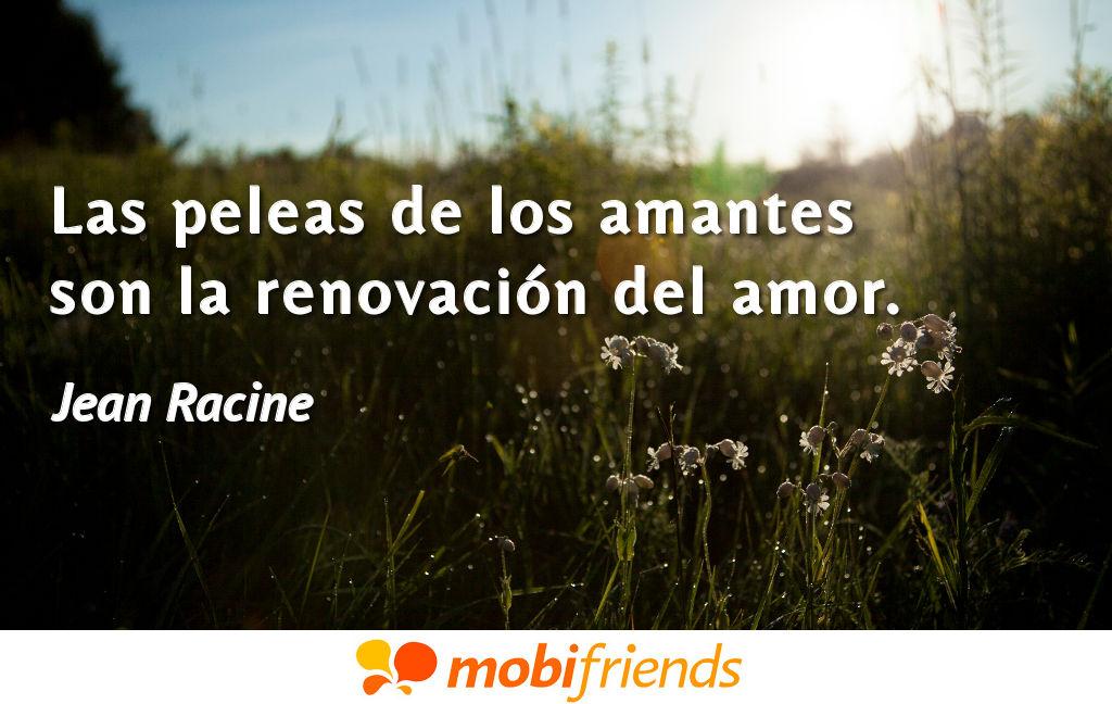 Las Peleas De Los Amantes Son La Renovacion Frases De Amor