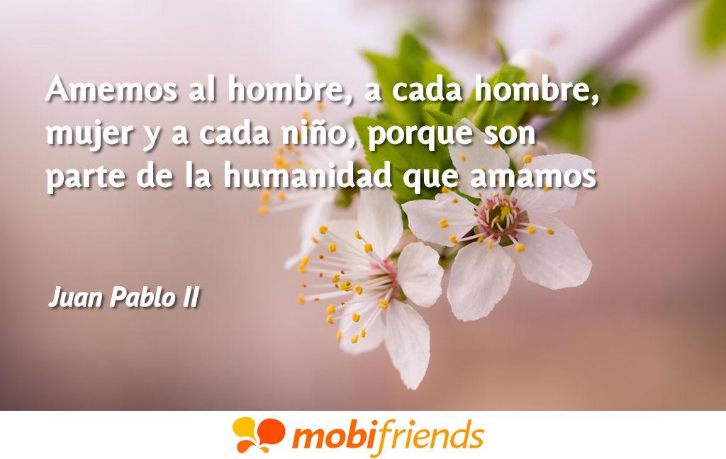 Frases bonitas amor humanidad
