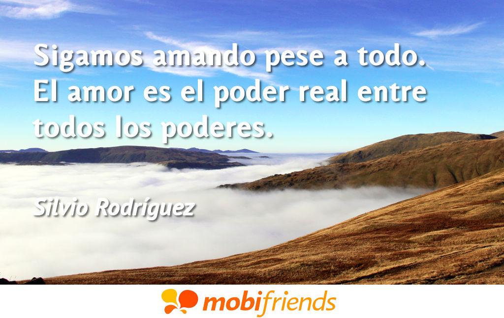 Frases De Amor De Silvio Rodríguez Mobifriends