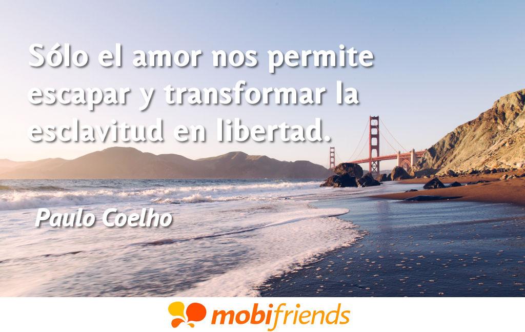 Solo El Amor Nos Permite Escapar Y Frases De Amor