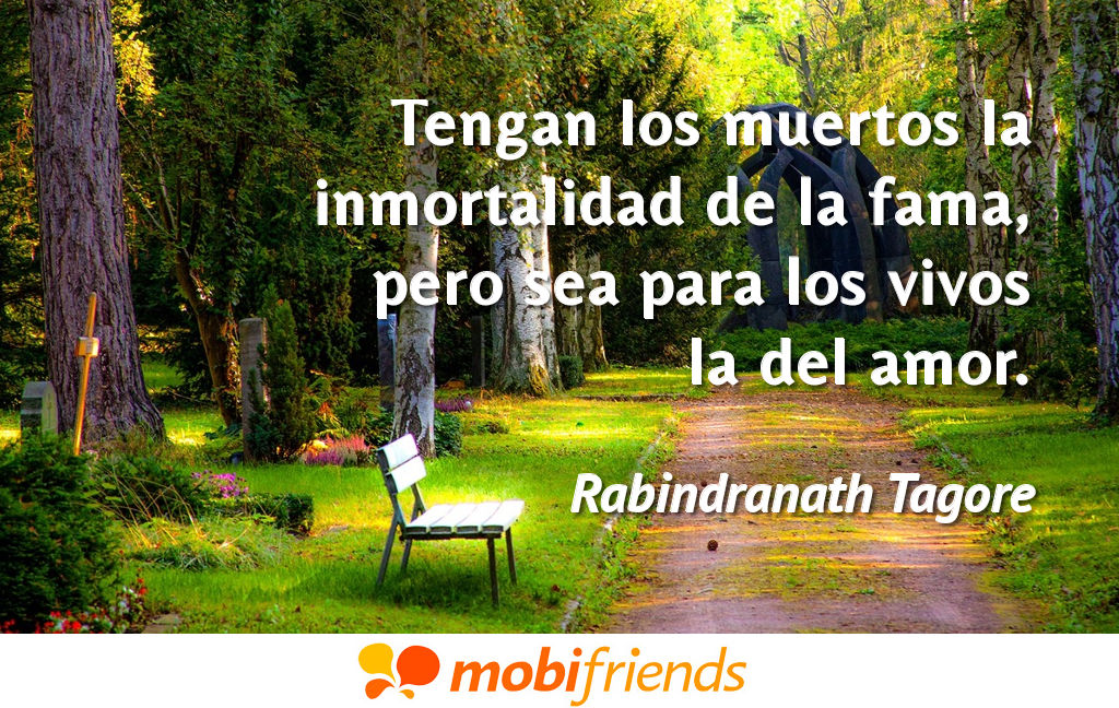 Tengan Los Muertos La Inmortalidad De La Frases De Amor
