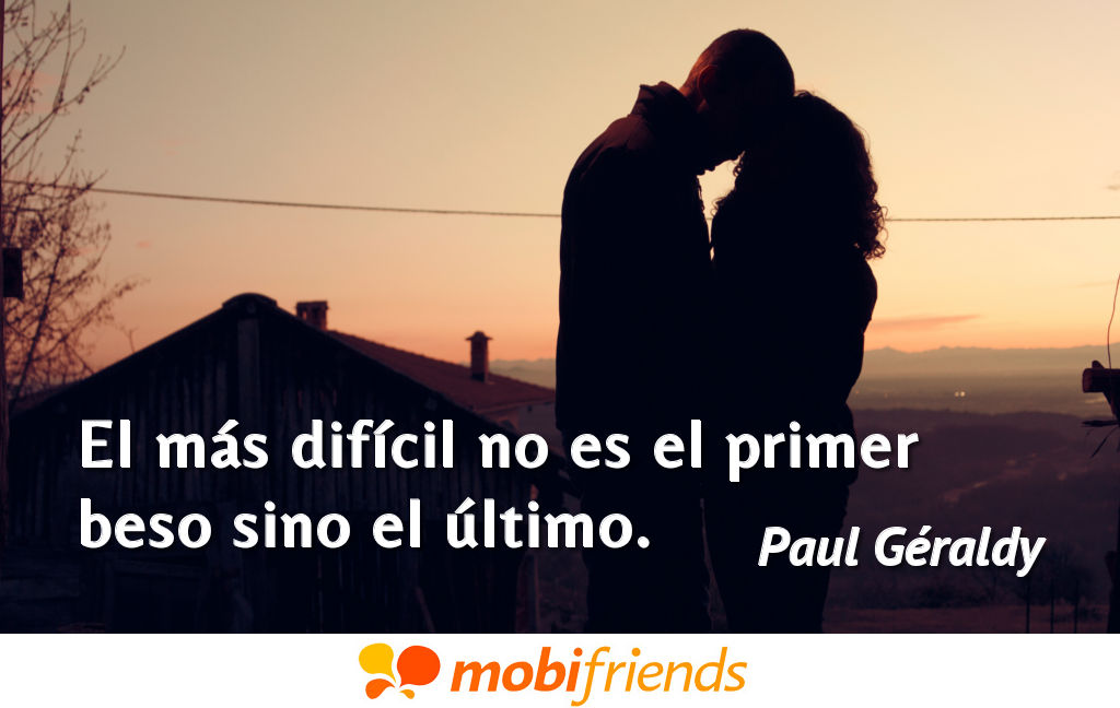 Frases reflexion amor ultimo beso