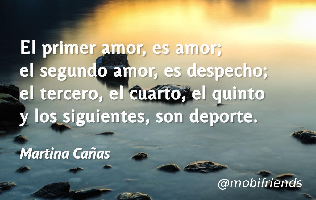 El Primer Amor Es Amor El Segundo Amor Es Frases De Amor